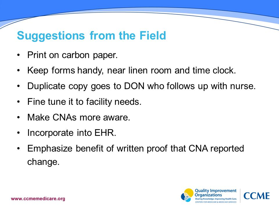 Suggestions from the Field Print on carbon paper.Keep forms handy, near linen room and time clock.