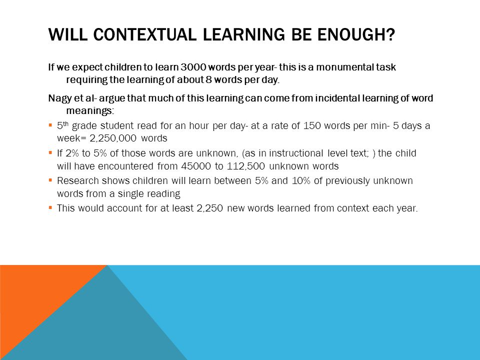 WILL CONTEXTUAL LEARNING BE ENOUGH.