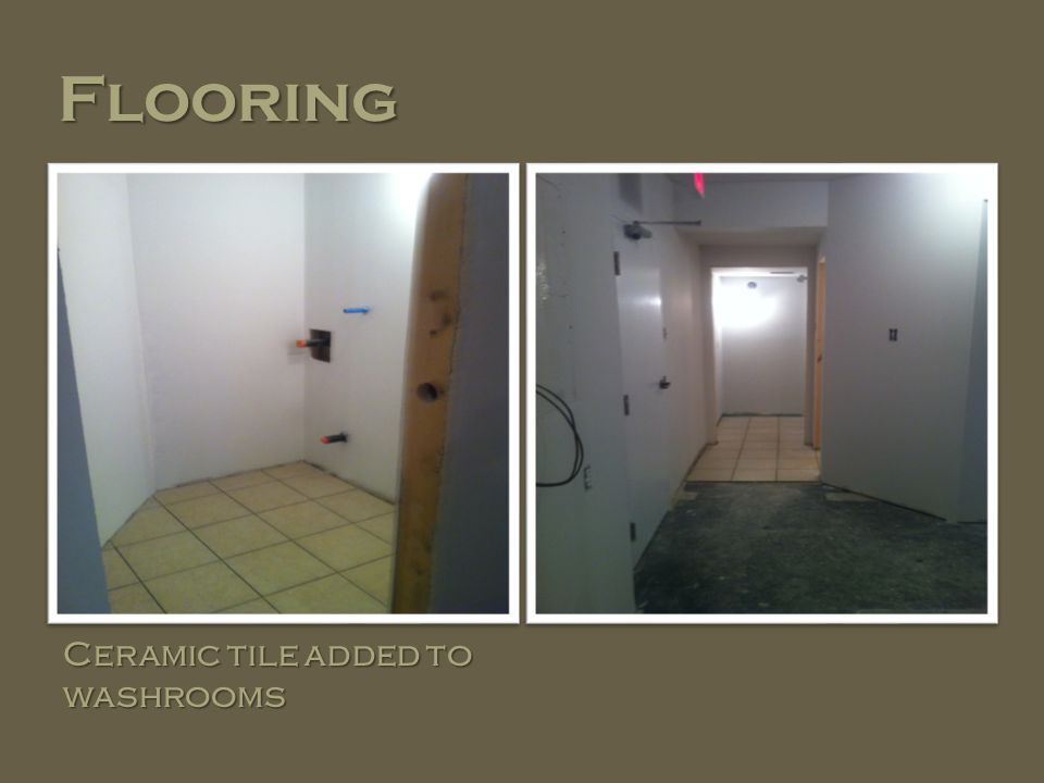 Flooring Ceramic tile added to washrooms
