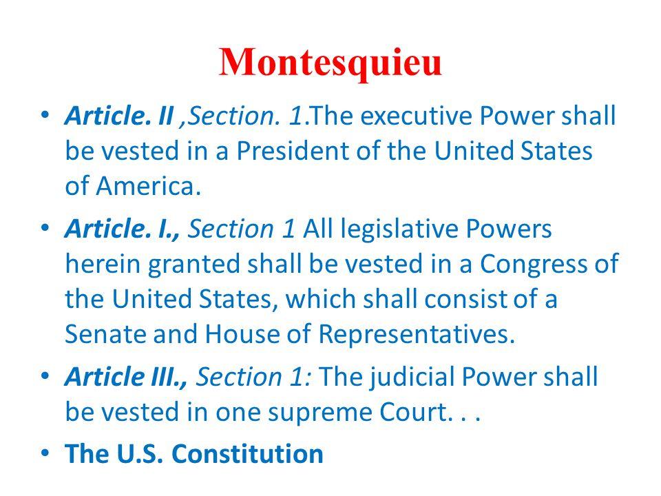Montesquieu Article.II,Section.