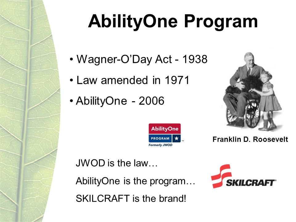 Wagner-ODay Act Law amended in 1971 AbilityOne Franklin D.
