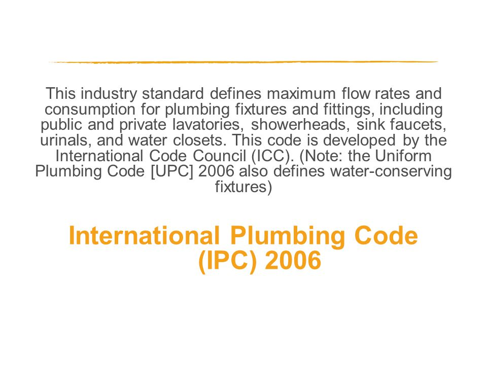 This industry standard defines maximum flow rates and consumption for plumbing fixtures and fittings, including public and private lavatories, showerheads, sink faucets, urinals, and water closets.