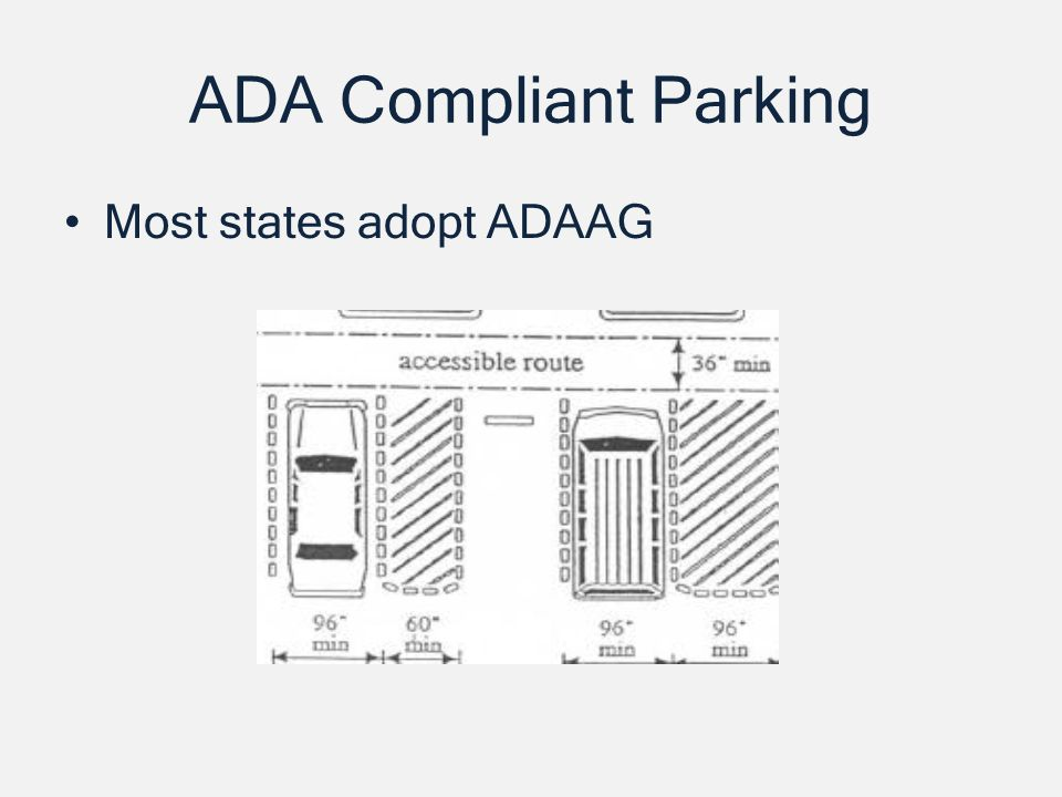 ADA Compliant Parking Most states adopt ADAAG