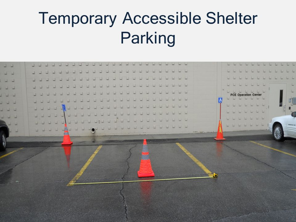 Temporary Accessible Shelter Parking
