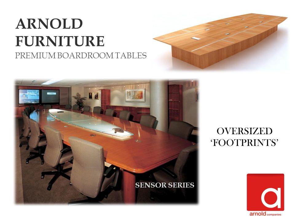 ARNOLD FURNITURE SENSOR SERIES PREMIUM BOARDROOM TABLES OVERSIZED FOOTPRINTS
