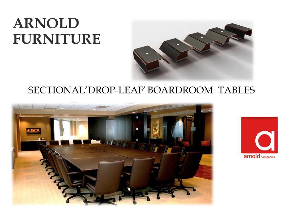SECTIONALDROP-LEAF BOARDROOM TABLES ARNOLD FURNITURE