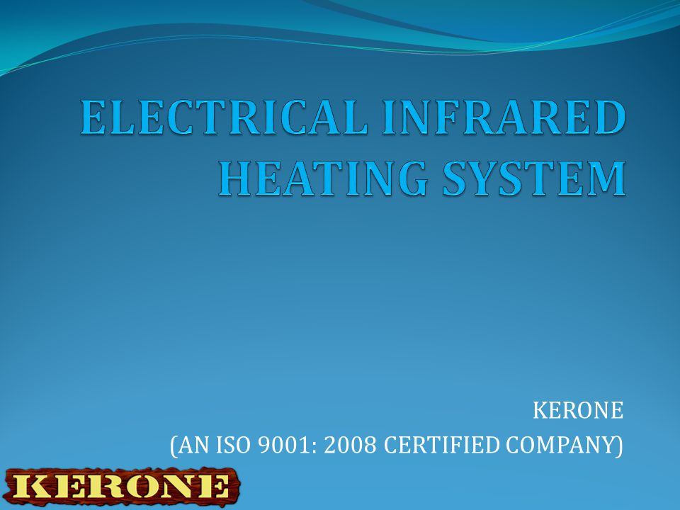GAS INFRARED HEATERS 5. Gas Infrared Heaters KERONE (ISO 9001:2008 CERTIFIED COMPANY)