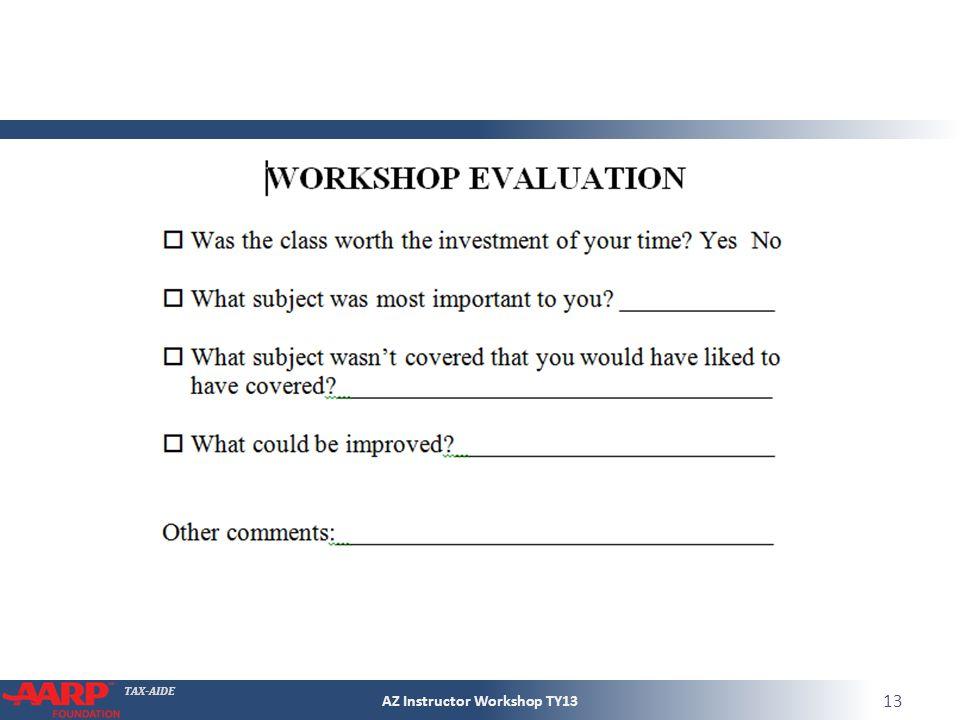 TAX-AIDE AZ Instructor Workshop TY13 13
