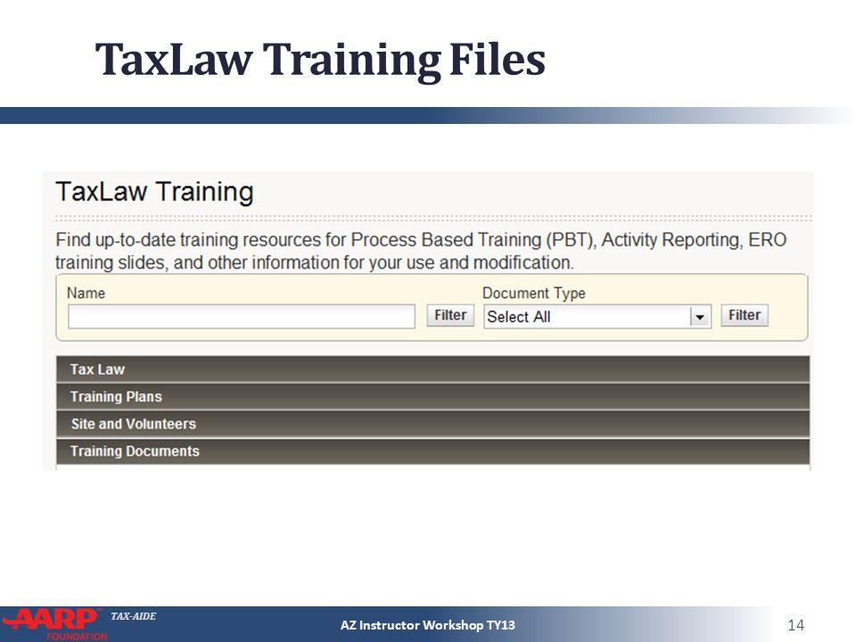 TAX-AIDE TaxLaw Training Files AZ Instructor Workshop TY13 14