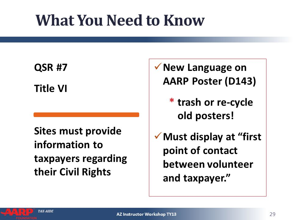 TAX-AIDE What You Need to Know QSR #7 Title VI New Language on AARP Poster (D143) *trash or re-cycle old posters.