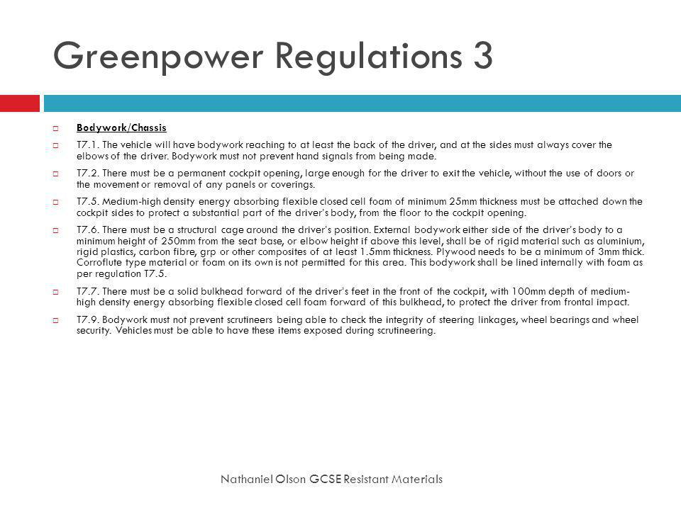 Greenpower Regulations 3 Nathaniel Olson GCSE Resistant Materials Bodywork/Chassis T7.1.