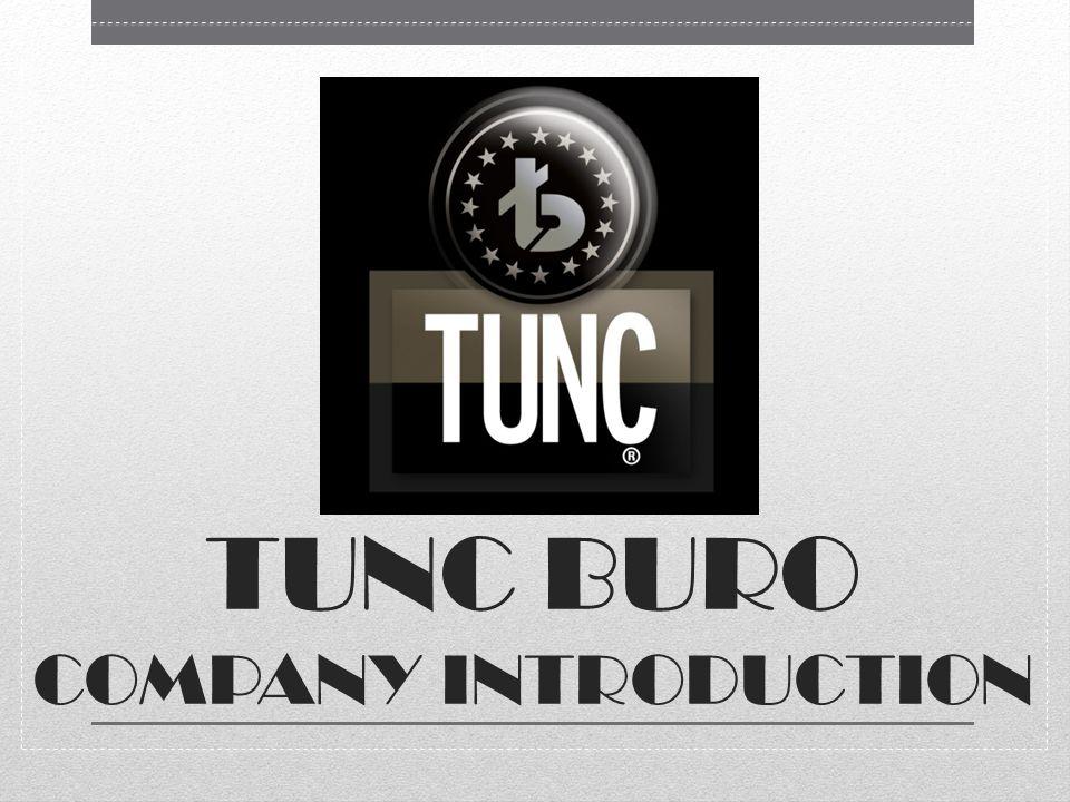 Tunc Buro Tunc Buro, celebrating 45 th.