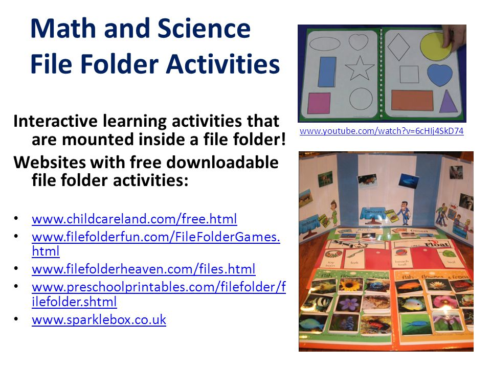 Math and Science File Folder Activities Interactive learning activities that are mounted inside a file folder! Websites with free downloadable file fo