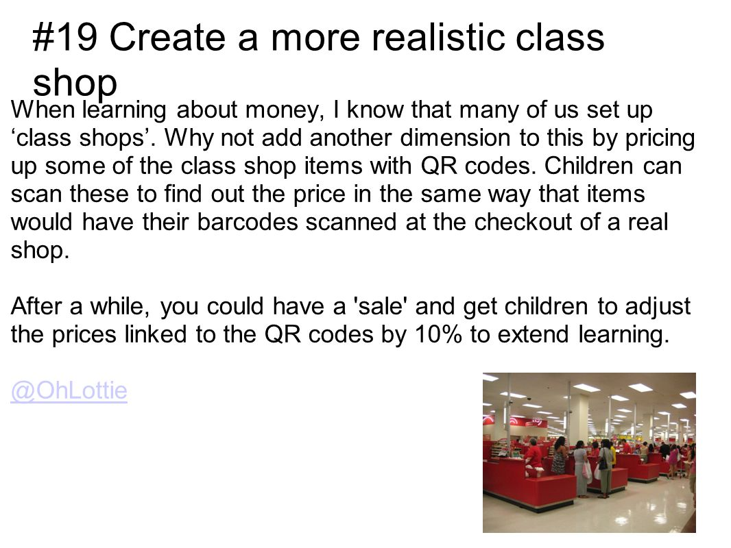 When learning about money, I know that many of us set up class shops.