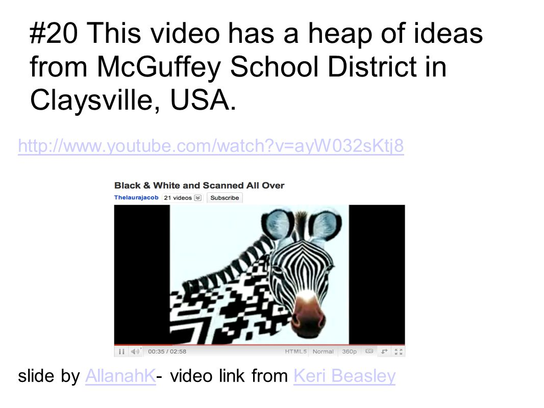 http://www.youtube.com/watch?v=ayW032sKtj8 slide by AllanahK- video link from Keri BeasleyAllanahKKeri Beasley #20 This video has a heap of ideas from
