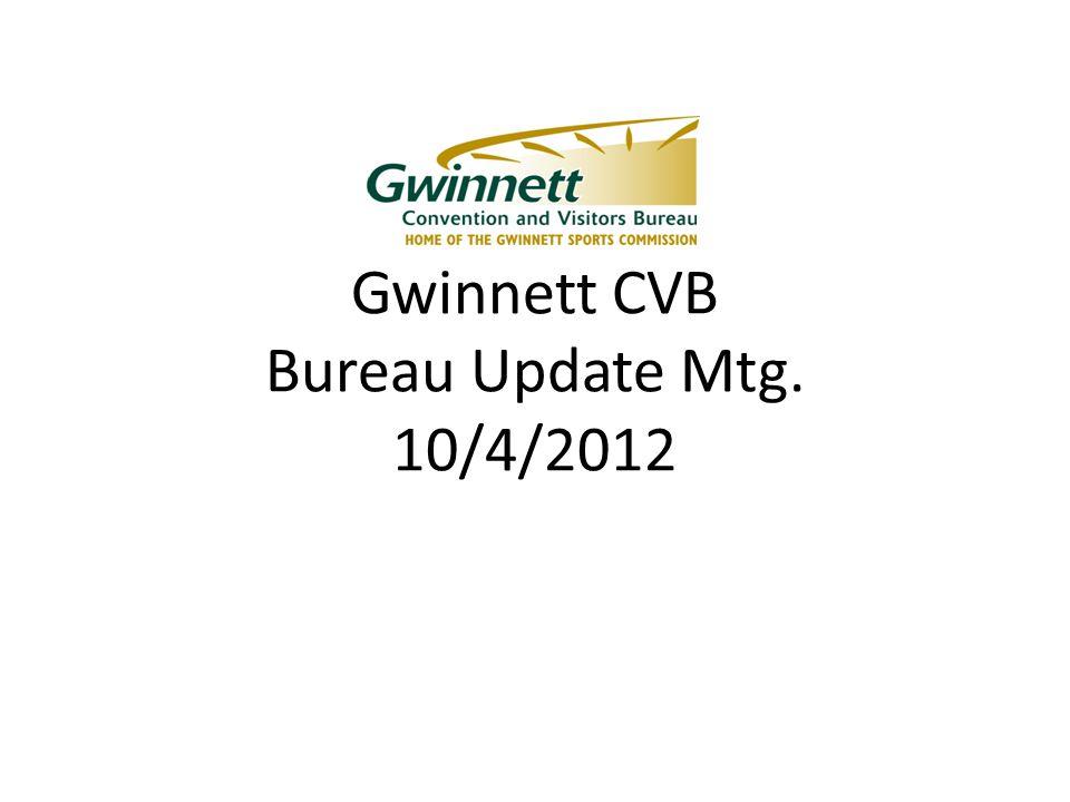 Gwinnett CVB Bureau Update Mtg. 10/4/2012