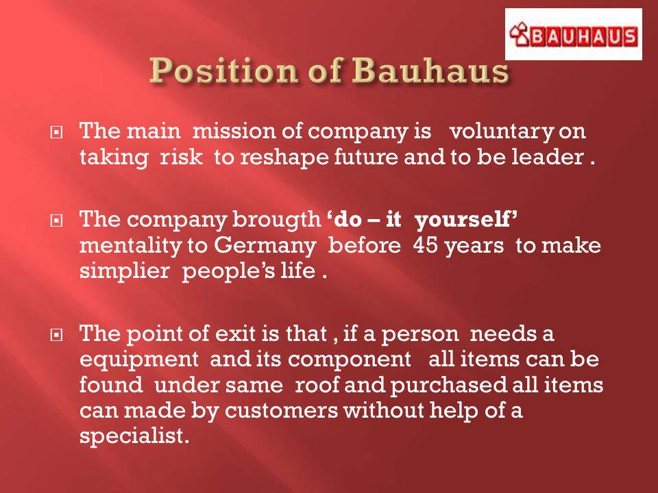 The main mission of company is voluntary on taking risk to reshape future and to be leader.