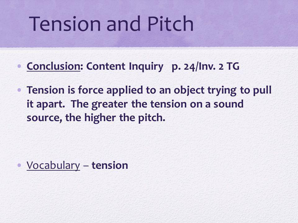 Tension and Pitch Conclusion: Content Inquiry p.24/Inv.