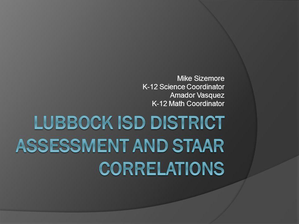 Mike Sizemore K-12 Science Coordinator Amador Vasquez K-12 Math Coordinator