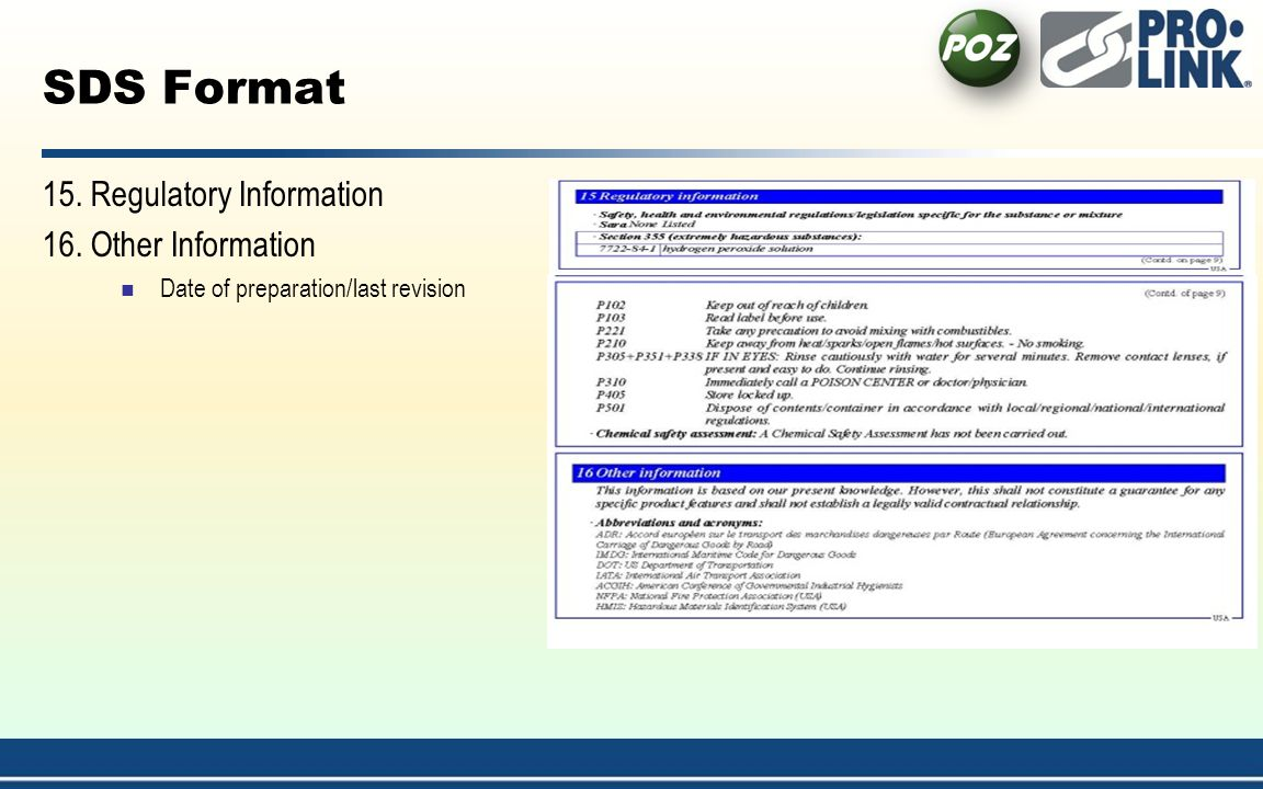 SDS Format 15. Regulatory Information 16. Other Information Date of preparation/last revision