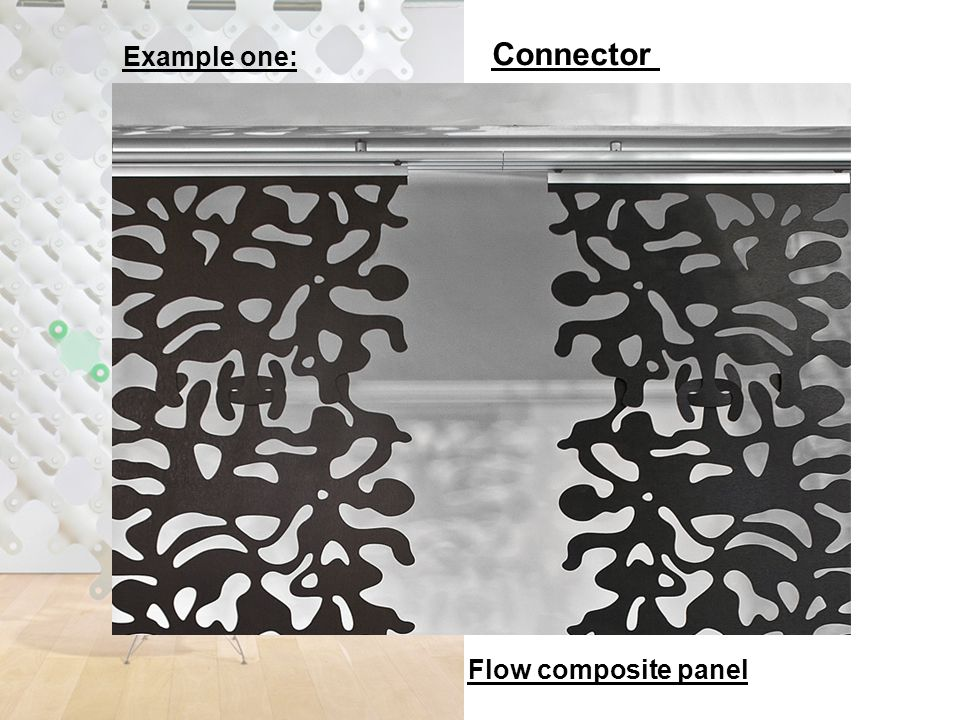 Example one: Flow composite panel Connector