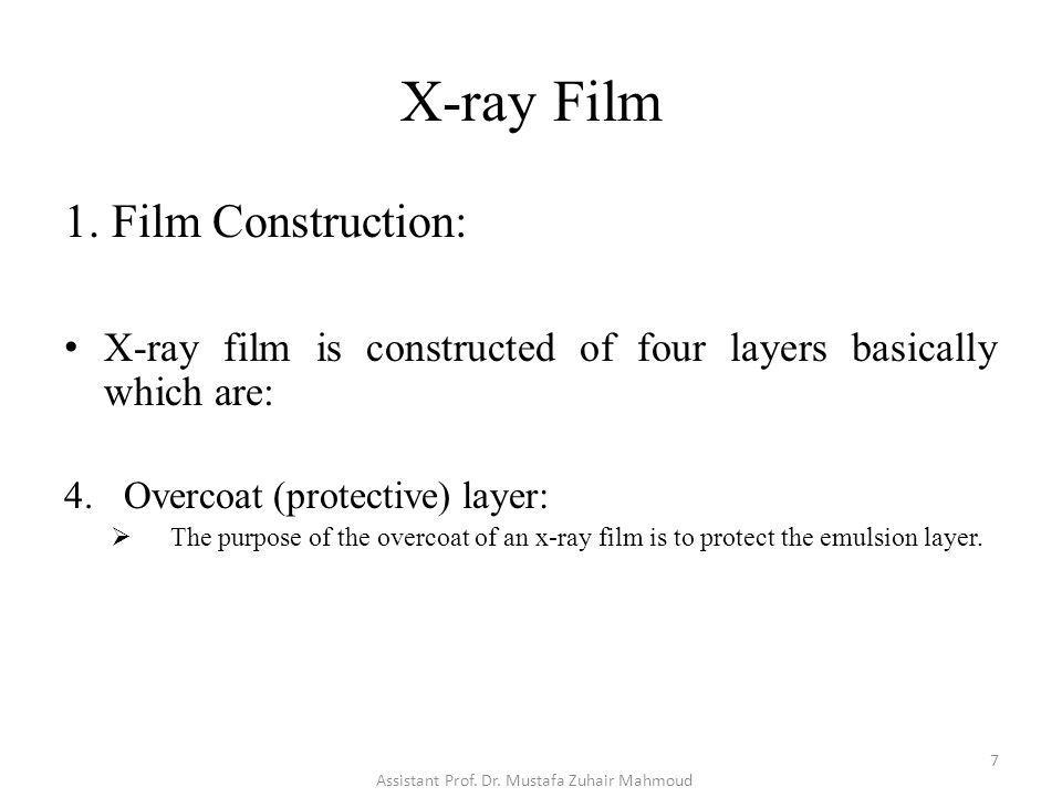 X-ray Film 2.Film Types (Clinical Usage): A. Direct Exposure Film: 8 Assistant Prof.