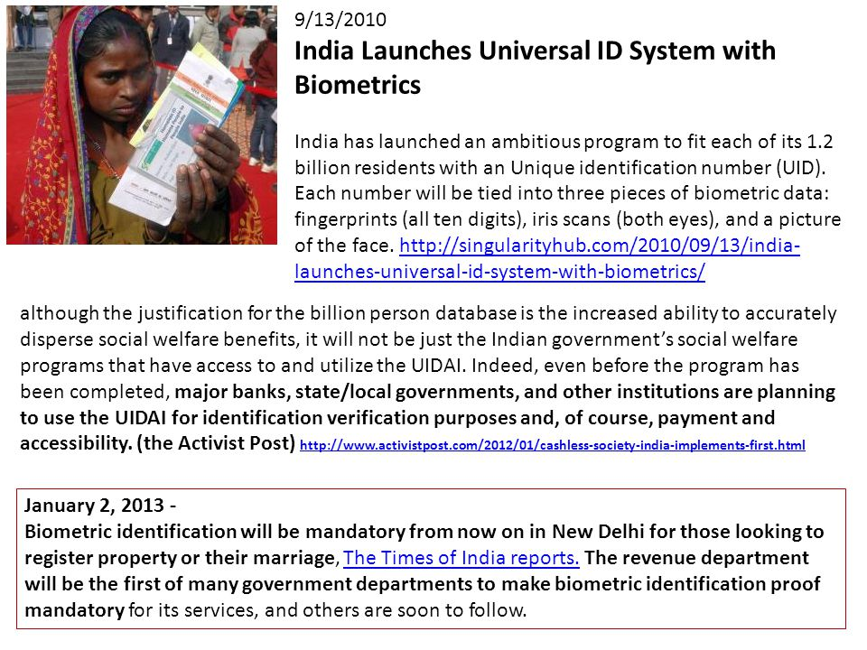 January 2, 2013 - Biometric identification will be mandatory from now on in New Delhi for those looking to register property or their marriage, The Times of India reports.
