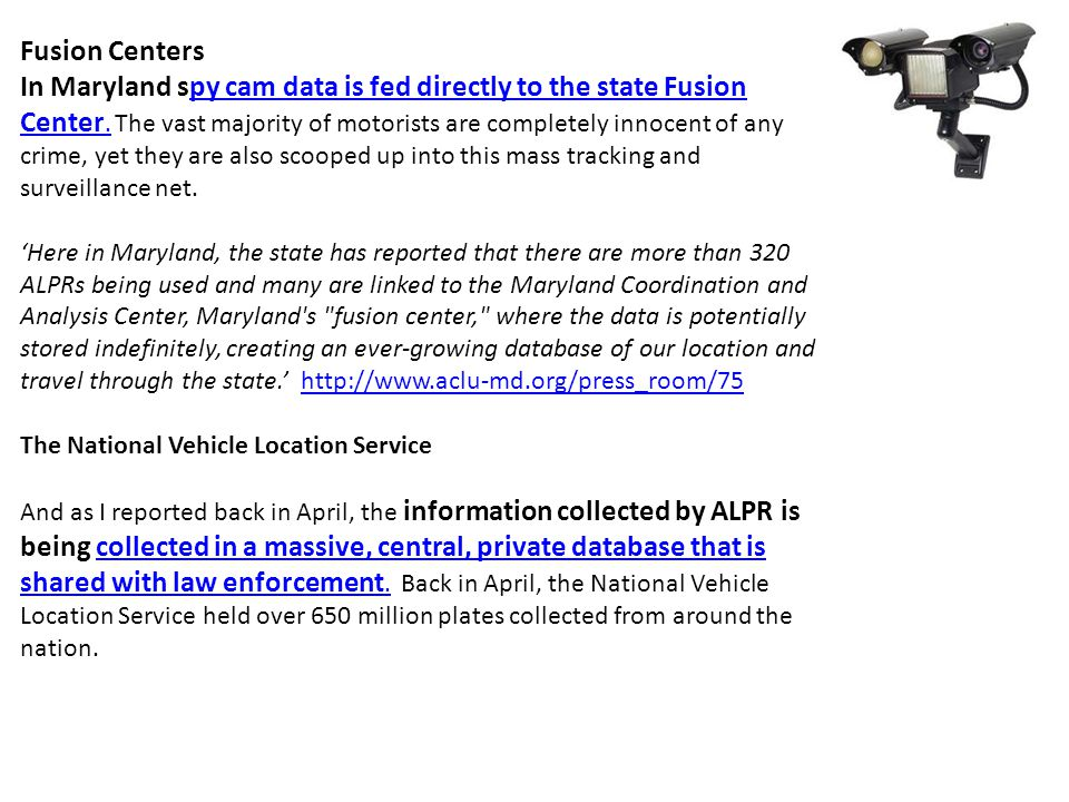Fusion Centers In Maryland spy cam data is fed directly to the state Fusion Center.
