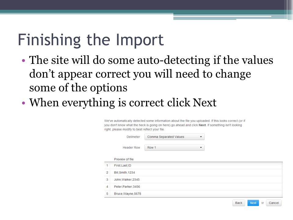 Finishing the Import The site will do some auto-detecting if the values dont appear correct you will need to change some of the options When everythin