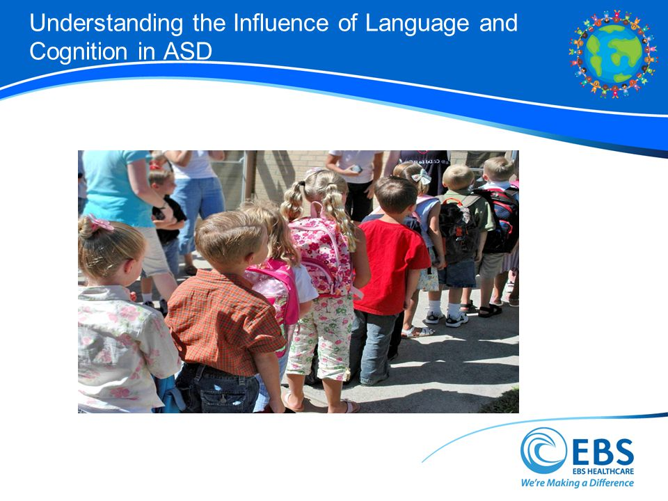 Understanding the Influence of Language and Cognition in ASD