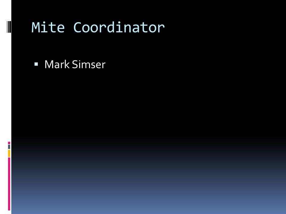 Mite Coordinator Mark Simser