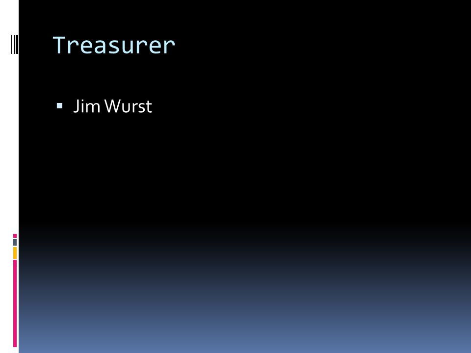 Treasurer Jim Wurst