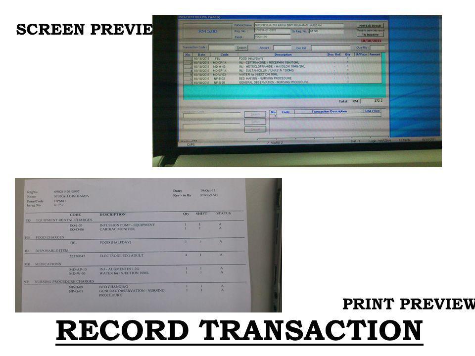 RECORD TRANSACTION PRINT PREVIEW SCREEN PREVIEW