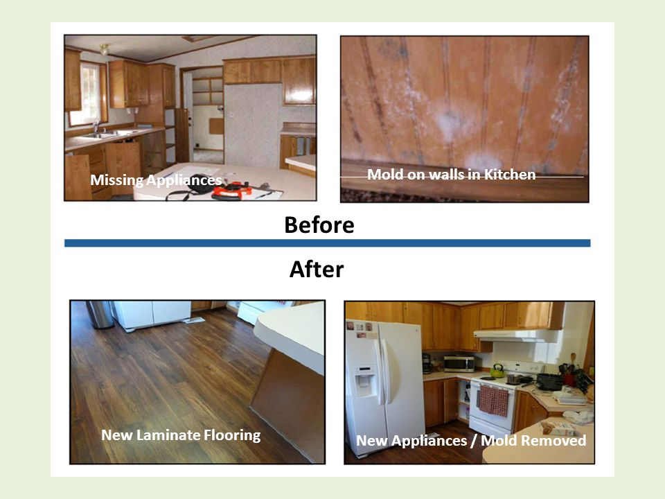 Before After Missing Appliances New Laminate Flooring Mold on walls in Kitchen New Appliances / Mold Removed