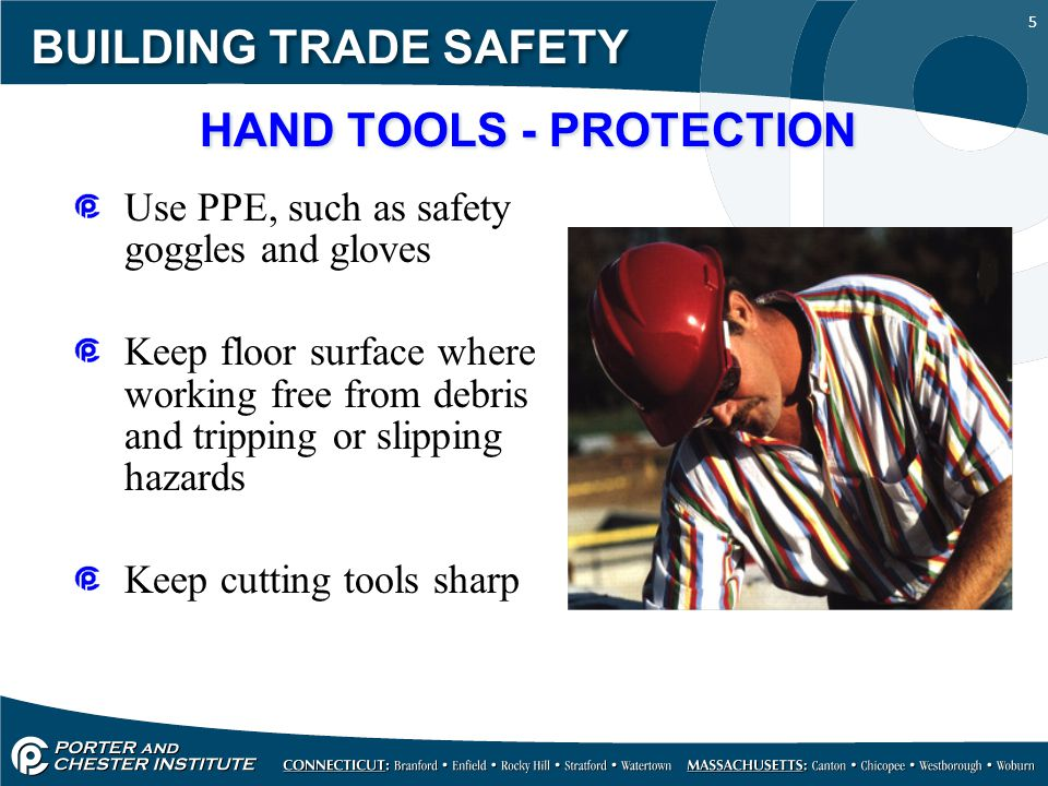 6 BUILDING TRADE SAFETY POWER TOOLS Must be fitted with guards and safety switches Extremely hazardous when used improperly Different types determined by their power source: Electric Pneumatic Liquid fuel Hydraulic Powder-actuated