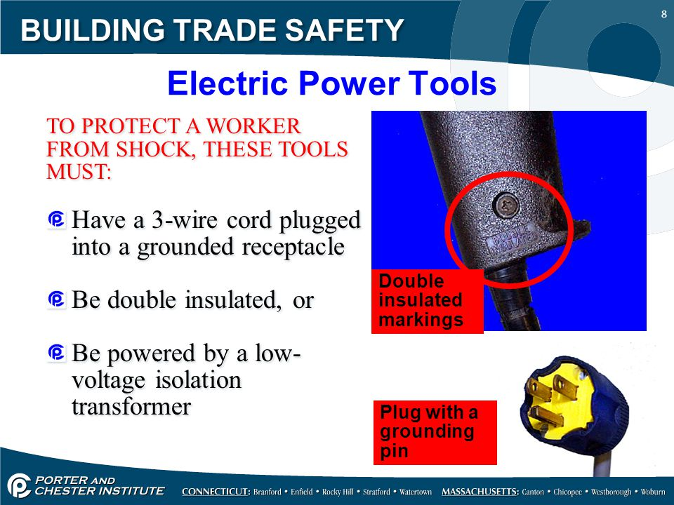 9 BUILDING TRADE SAFETY SWITCHES HAND-HELD POWER TOOLS MUST BE EQUIPPED WITH ONE OF THE FOLLOWING: Constant pressure switch shuts off power upon release Examples: circular saw, chainsaw grinder, hand-held power drill On-Off Switch Examples: routers, planers, laminate, trimmers, shears, jig saws, nibblers, scroll saws