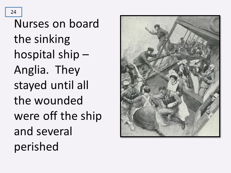 Nurses on board the sinking hospital ship – Anglia.