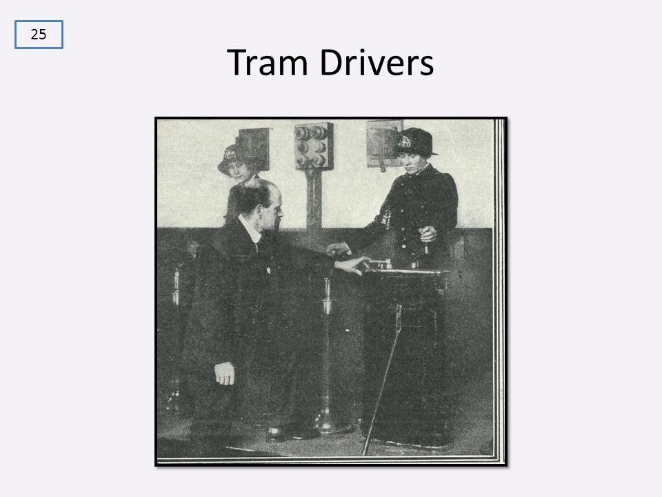 Tram Drivers 25