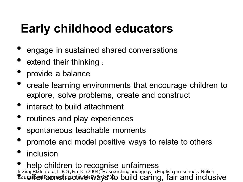 Early childhood educators engage in sustained shared conversations extend their thinking 5 provide a balance create learning environments that encoura