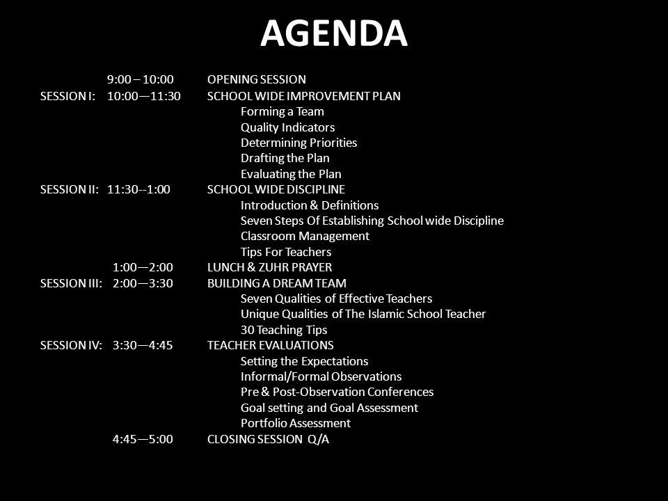AGENDA 9:00 – 10:00 OPENING SESSION SESSION I: 10:0011:30 SCHOOL WIDE IMPROVEMENT PLAN Forming a Team Quality Indicators Determining Priorities Drafti