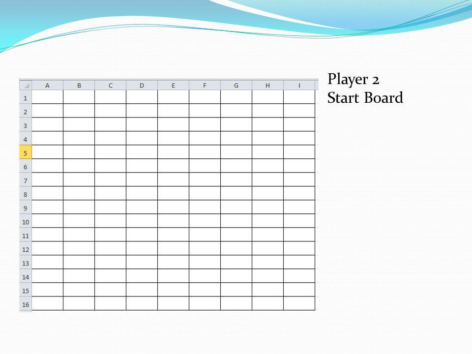Player 2 Start Board