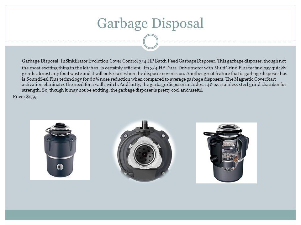 Garbage Disposal Garbage Disposal: InSinkErator Evolution Cover Control 3/4 HP Batch Feed Garbage Disposer.