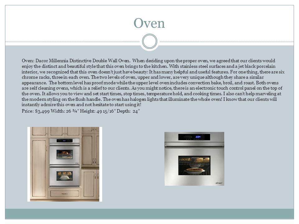 Oven Oven: Dacor Millennia Distinctive Double Wall Oven.