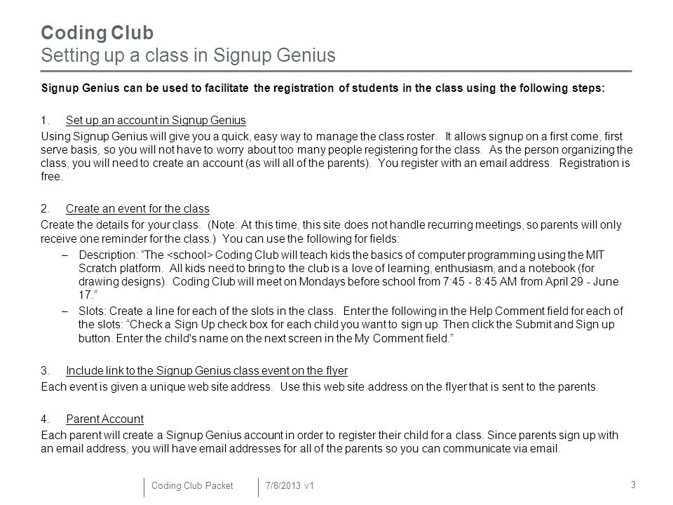 4 Coding Club Class Materials – for Day 1 There are several items you will want to have in class throughout the course.