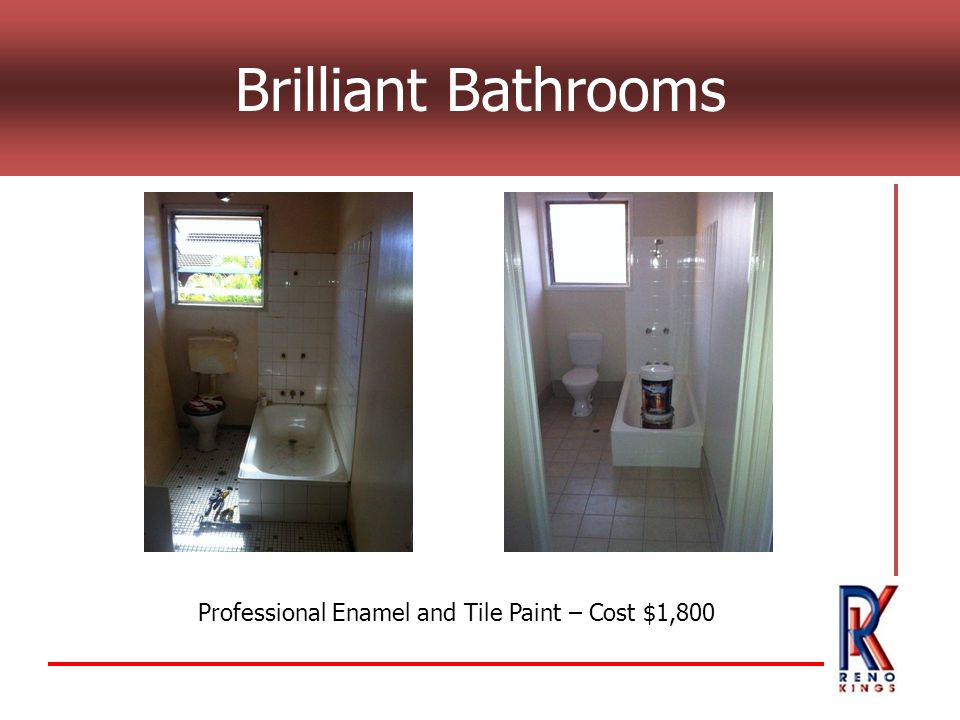 Brilliant Bathrooms Professional Enamel and Tile Paint – Cost $1,800