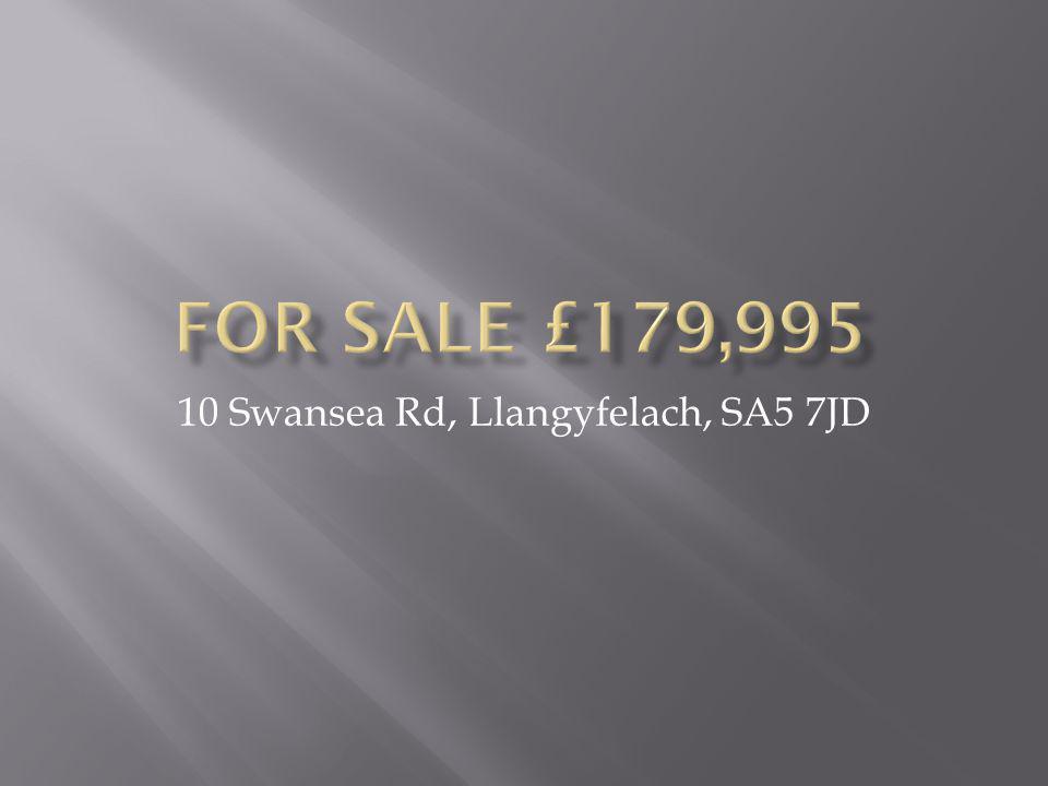 10 Swansea Rd, Llangyfelach, SA5 7JD