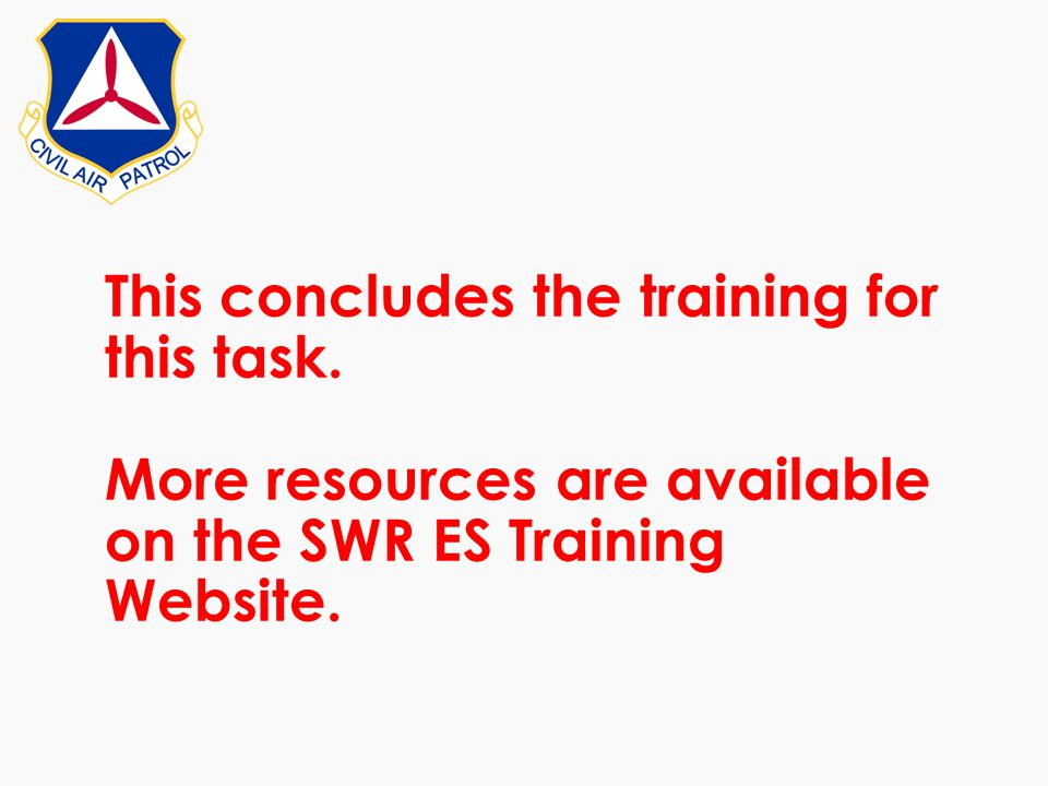 This concludes the training for this task. More resources are available on the SWR ES Training Website.