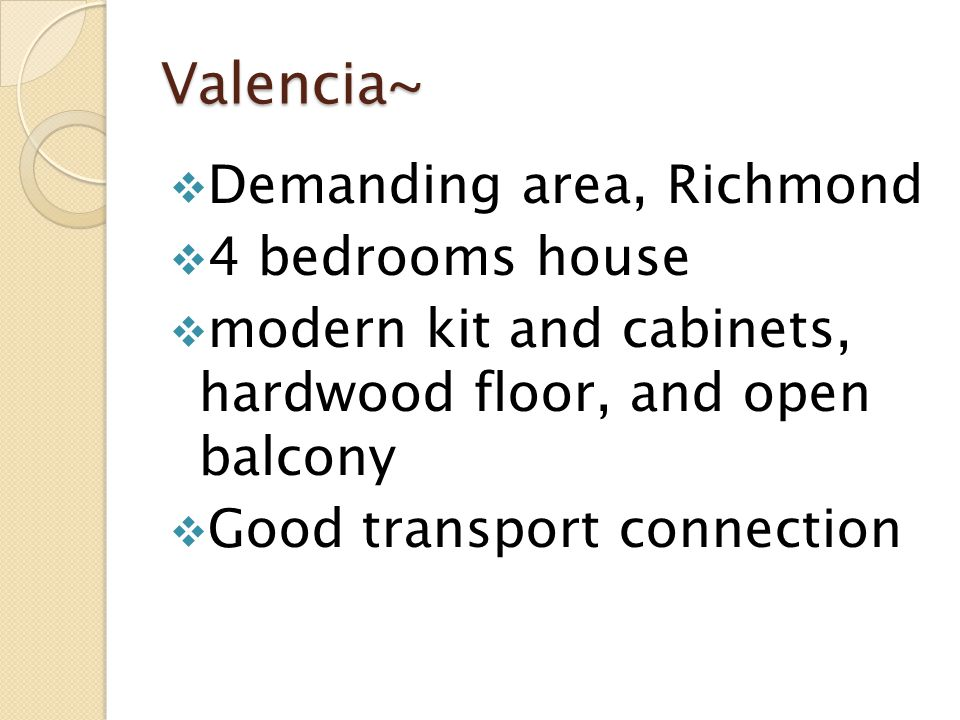 Valencia~ Demanding area, Richmond 4 bedrooms house modern kit and cabinets, hardwood floor, and open balcony Good transport connection