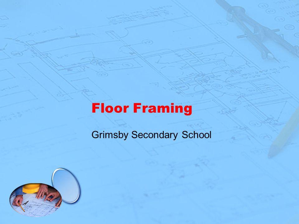 Floor Framing Grimsby Secondary School