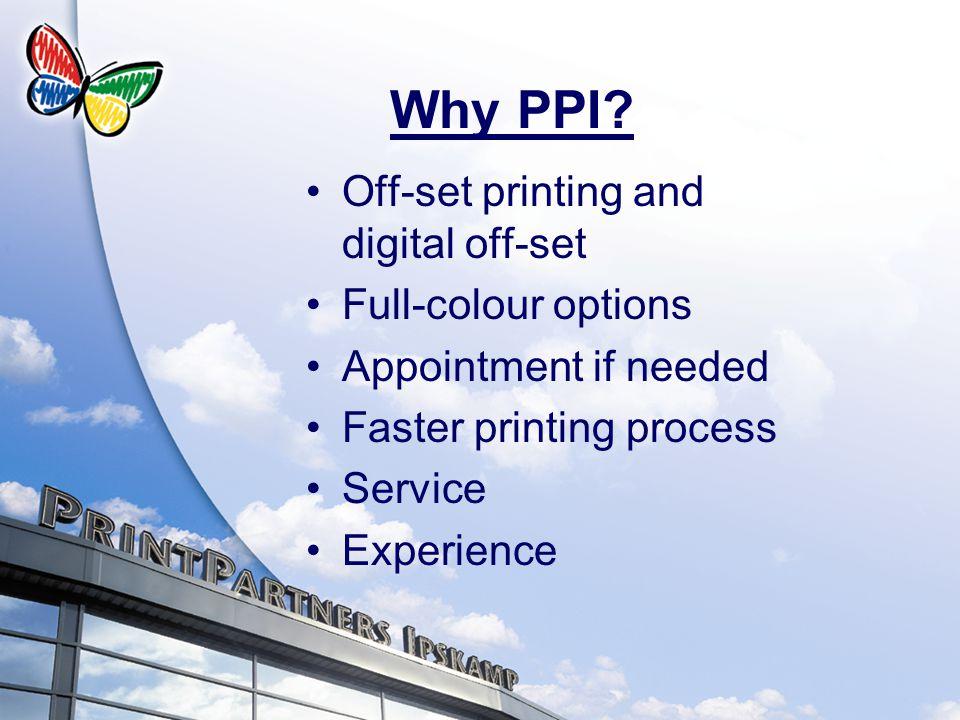 Why PPI.